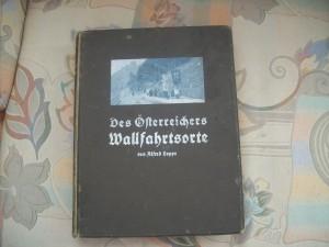 Des Österreichers Wallfahrtsorte von Alfred Hoppe