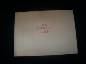 Das Högfeldt-Buch, mit 36 farbigen Tafeln und 22 Schwarzbildern