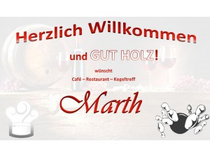 Cafe-Restaurant-Kegeltreff MARTH