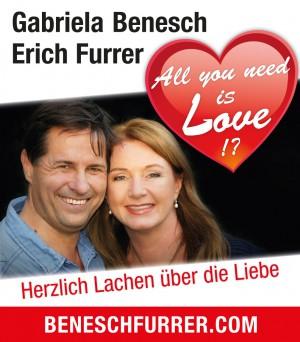 """Kabarett mit Gabriela Benesch & Erich Furrer  """"All you need is LOVE!?"""""""