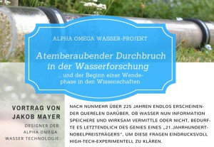 Das Alpha Omega Wasser-Projekt. Vortrag mit Jakob Mayer