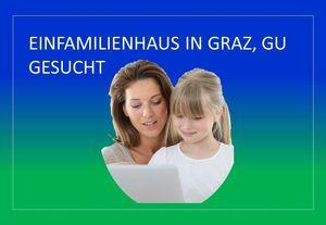 Suche Baugrund für ein Einfamilienhaus am Stadtrand von Graz