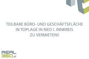 Teilbare Büro- und Geschäftsflächen optional mit Lagerflächen in zentraler Lage von Ried i. Innkreis nach Mieterwunsch zu vermieten!!! NEUBAU!!