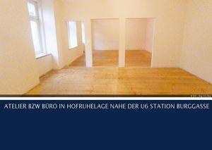 7.Burggasse ATELIER BZW BÜRO IN HOFRUHELAGE NAHE DER U6 STATION BURGGASSE