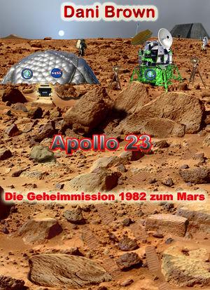 Apollo 23 - Die Geheimmission zum Mars