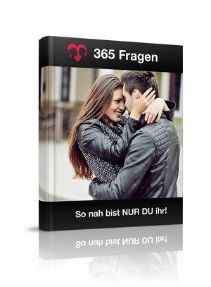 365 Fragen - So nah bist NUR DU ihr - eBook