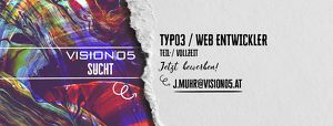 TYPO3 / Web Entwickler Teil-/Vollzeit bei Vision05