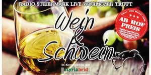 Radio Steiermark Live WURLITZER unter dem Motto WEIN & SCHWEIN