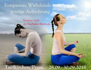 Entspannte Wirbelsäule und geistige Aufrichtung. Seminar nach Norbekov Methode