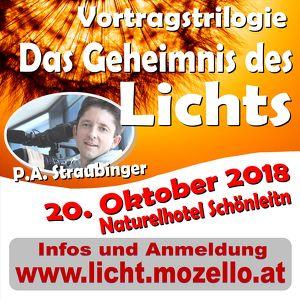 Das Geheimnis des Lichts - Vortragstrilogie mit P.A. Straubinger