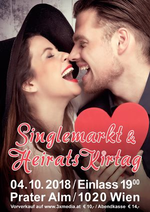 """Trau di a anbandln"" beim Heiratsmarkt & Singlekirtag am 4.10.2018"