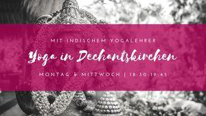 Yoga in Burgfeld (Dechantskirchen) mit indischem Yogalehrer