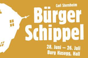 Haller Gassenspiele - Bürger Schippel, Komödie von Carl Sternheim