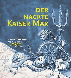 Der nackte Kaiser Max