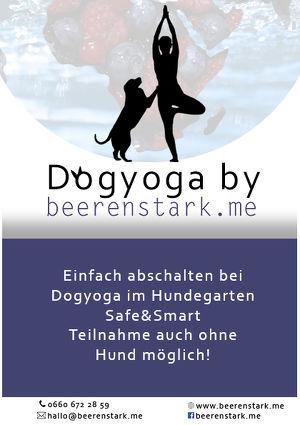 Ohmmm, Dog-Yoga by beerenstark! Spüre wie viel Yogi in dir steckt
