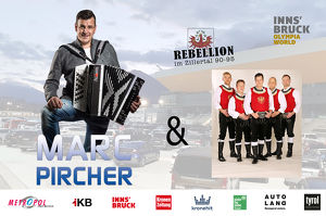 Marc Pircher & Die Rebellion im Zillertal