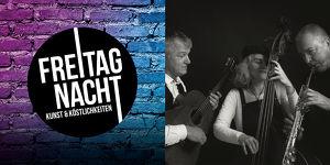 FREITAGNACHT - Musikatella, ein Cuvee aus Jazz, Latin, Blues, Klezmer und orientalischen Klänge